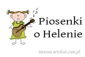 Piosenki o Helenie