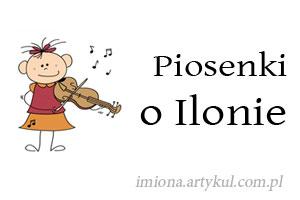 Piosenki o Ilonie