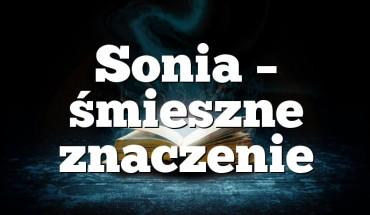 Sonia – śmieszne znaczenie