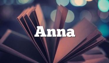 Anna Piosenki Z Imieniem Zdrobnienia I Znaczenie Imienia