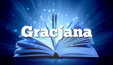 Gracjana